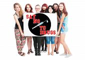 Say no to drugs text illustration concept wrote on big white card hold by teen girls poster