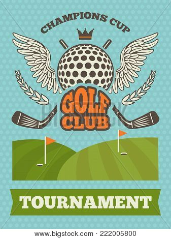 Vintage poster for golf tournament. Vector illustration. Golf sport competition banner with badge championship