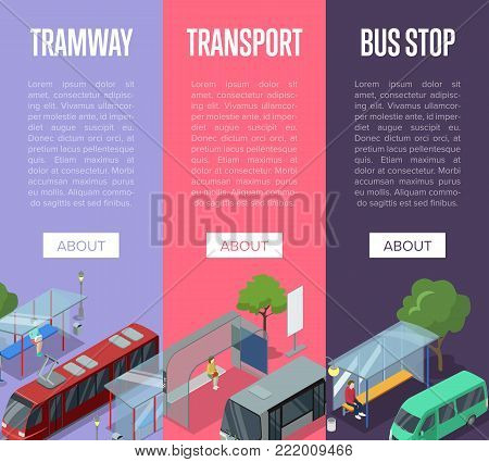 Tramway and bus waiting station isometric 3D posters. Urban and countryside traffic vector illustration. City public transport, comfortable people moving, passenger platform with people and vehicle.