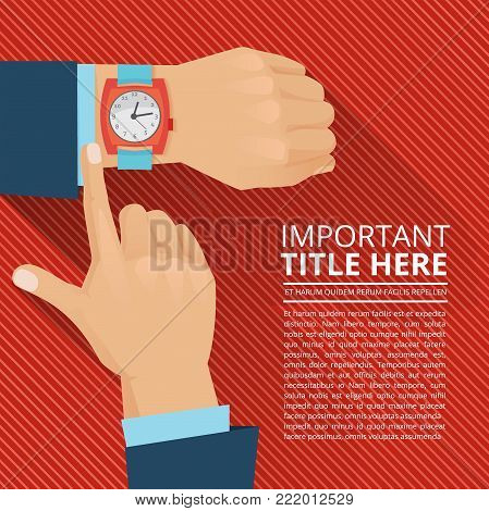 Businessman looking on the hand watch. Vector poster wristwatch and time illustration