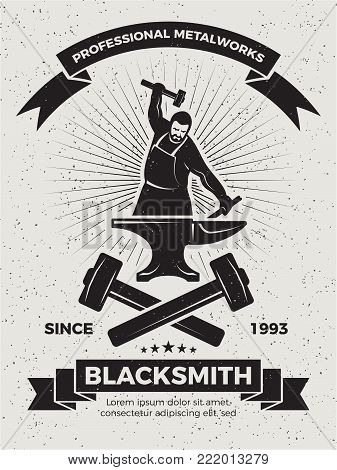 Vintage poster for old forge. Blacksmith with hammer badge, banner forge and sledgehammer. Vector illustration