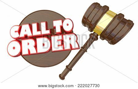 Call to Order Gavel Begin Meeting Start Discussion 3d Illustration