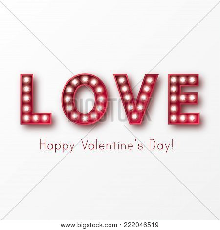 Retro light sign. Banner lights, the word Love on white background. Design element for Happy Valentine's Day. Ready for your design, greeting card, banner. Vector illustration