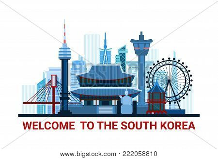 Welcome To The South Korea Poster With Famous National Landmarks Silhouette Isolated On White Background Flat Vector Illustration