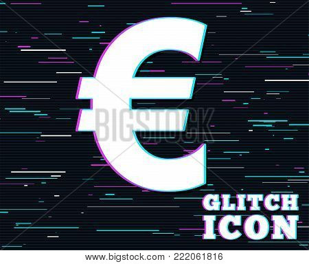 Glitch effect. Euro sign icon. EUR currency symbol. Money label. Background with colored lines. Vector