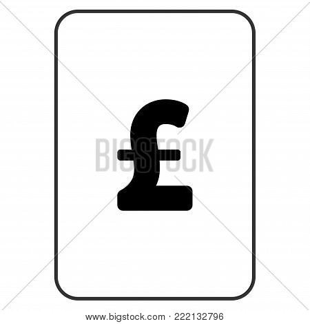 Pound Sterling playing card pictogram. Vector style is a flat symbol of pound sterling on a gambling card.
