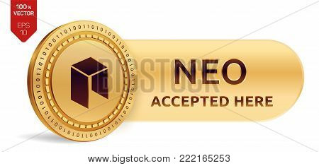 NEO accepted sign emblem. 3D isometric Physical coin with frame and text Accepted Here. Cryptocurrency. Golden coin with NEO symbol isolated on white background. Stock vector illustration