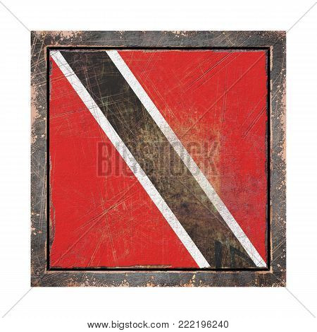 3d rendering of a trinidad and Tobago flag over a rusty metallic plate in an old frame. Isolated on white background.