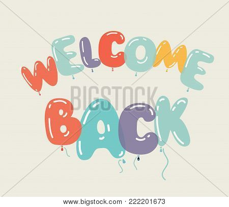 Vector cartoon illustration of Welcome back card. Air balloon in different colors. composition. Cards, invitation, party elements.