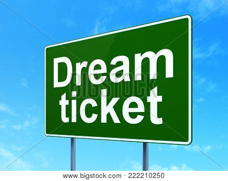 Finance concept: Dream Ticket on green road highway sign, clear blue sky background, 3D rendering