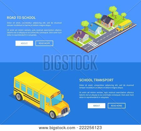 Road to school through cottage town with crosswalk, main road, green lawn and yellow bus vector isometric web illustrations isolated on blue