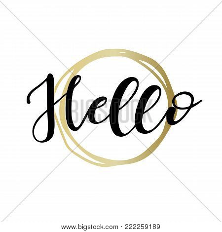 Lettering Hello Wrote By Brush. Hello Calligraphy.