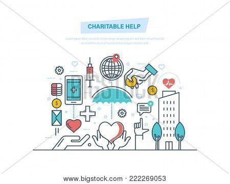 Charitable help. Charitable foundations, fundraising, help people, donation, financial giving. Charity, support, helping needy people, free medical care Money coins Illustration thin line design