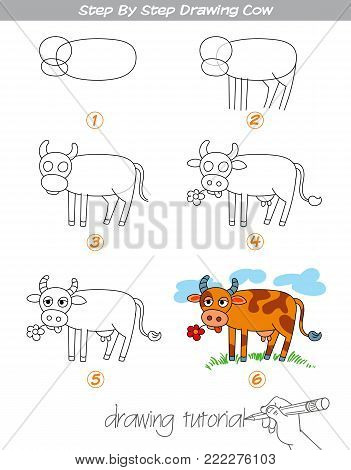 Drawing tutorial. Step by step drawing Cow. Easy to drawing Cow for Children. Funny cartoon character. Vector illustration