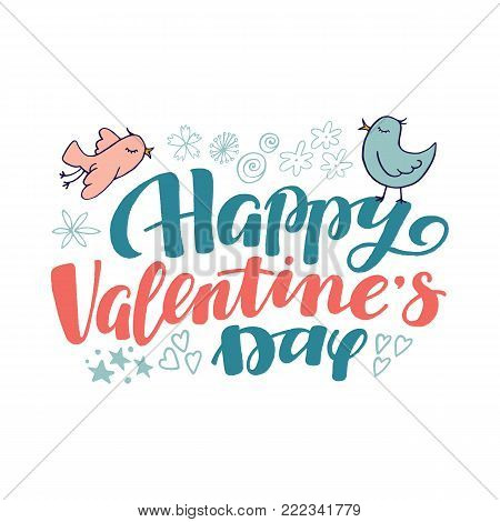 Happy Valentine day lettering, text and doodle elements for greeting cards, banners, postcards, vector illustration isolated on white background. Happy Valentine day lettering greeting card, doodles
