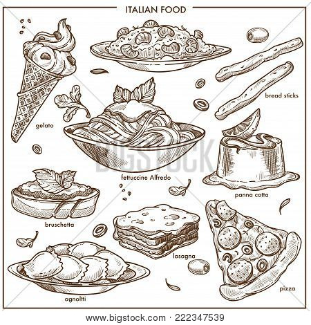 Italian cuisine sketch traditional food dishes of pasta spaghetti, fettuccine and pizza or lasagna bruschetta and bread sticks or olive salad, risotto rice and gelato dessert. Vector isolated icons