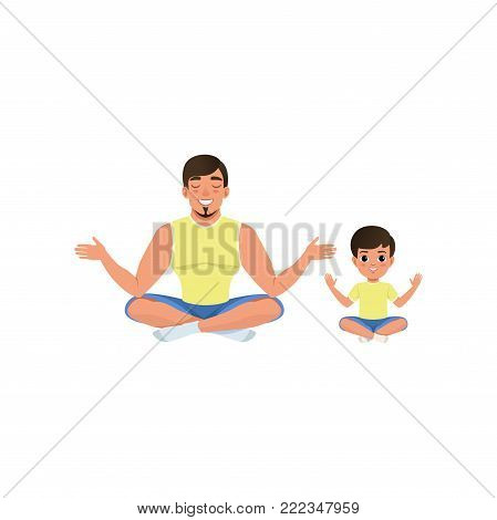Boy and his dad sitting on floor meditating in yoga lotus pose with legs crossed. Healthy lifestyle. Happy family. Fatherhood concept. Cartoon flat vector illustration isolated on white background.