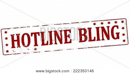 Rubber stamp with text hotline bling inside, vector illustration