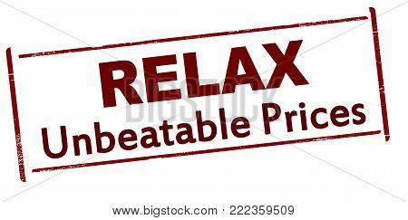 Rubber stamp with text relax unbeatable price inside, vector illustration