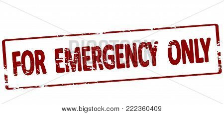 Rubber stamp with text for emergency only inside, vector illustration