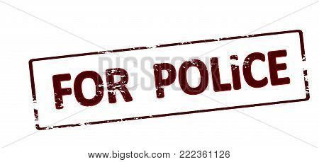 Rubber stamp with text for police inside, vector illustration