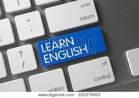Learn English Concept: Aluminum Keyboard with Learn English, Selected Focus on Blue Enter Keypad. 3D Render.