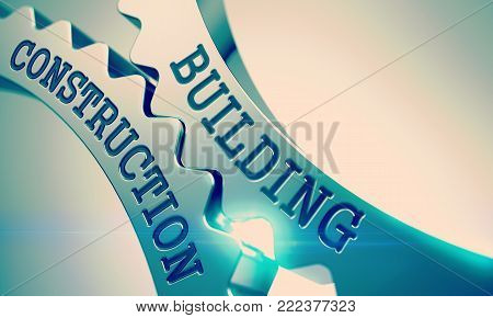 Building Construction on Metal Gears, Interaction Illustration with Glowing Light Effect. Building Construction on the Mechanism of Metallic Cogwheels. Business Concept in Technical Design. 3D .