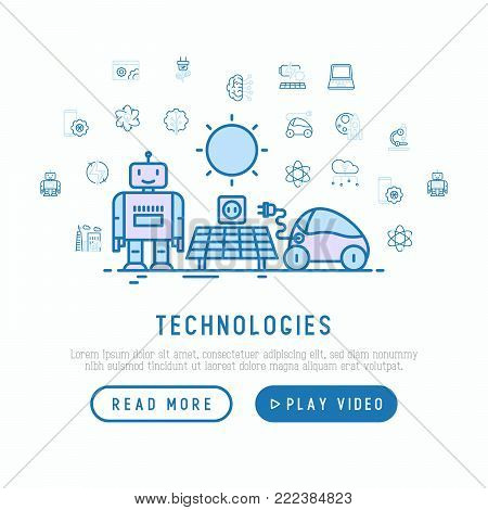 Technologies conceptwith thin line icons of: electric car, rocket, robotics, solar battery, machine intelligence, web development. Vector illustration, template for web page.