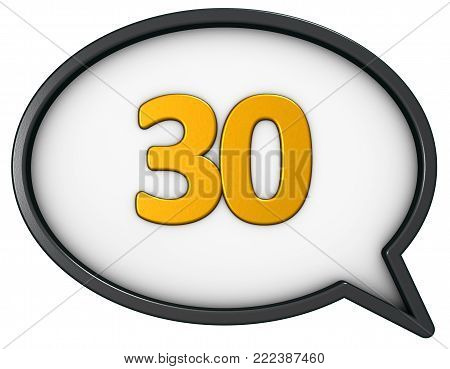number thirty in speech bubble - 3d rendering