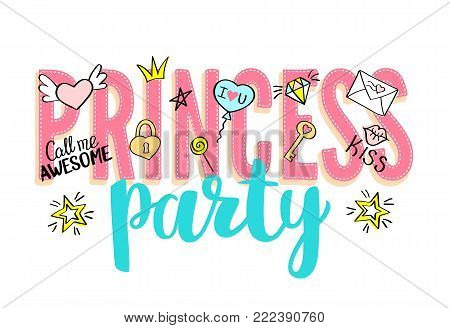 Princess Party lettering with girly doodles and hand drawn phrases for valentines day card design, girl's t-shirt print. Hand drawn Princess Party slogan.
