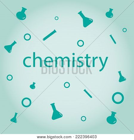 inscription chemistry on a background of flasks and beakers