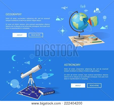 Geography and astronomy classes informative Internet page with globe model, world and starry sky maps, and powerful telescope vector illustrations.