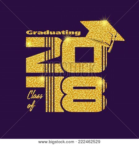 Graduation label. Vector text for graduation design, congratulation event, party, high school or college graduate. Gold Lettering Class of 2018 for greeting, invitation card
