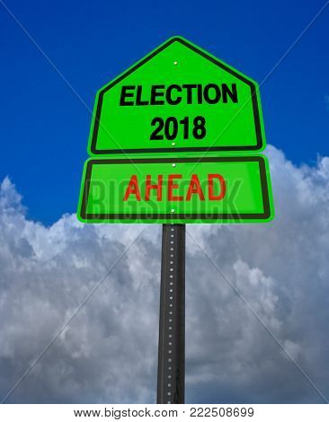 conceptual sign election 2018 ahead over dramatic blue sky
