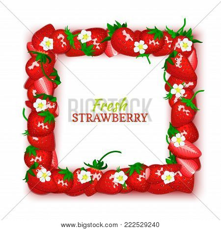 Square vector card illustration. Juicy frame composed of delicious strawberry fruit. Rectangle strawberry frame. Ripe berries for design food, juice, jam, ice cream, smoothies, detox, cosmetics cream.