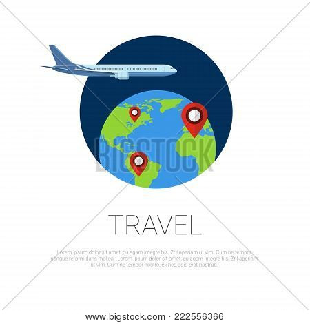 Flying Around World Plane And Map Pointers On Earth Globe Over Template White Background Travel Concept Vector Illustration