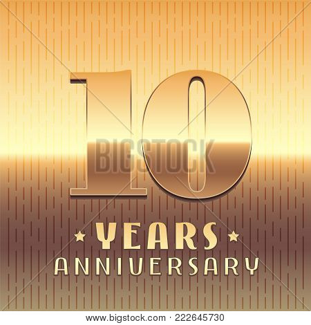 10 years anniversary vector icon, symbol. Graphic design element or logo with golden metal number for 10th anniversary