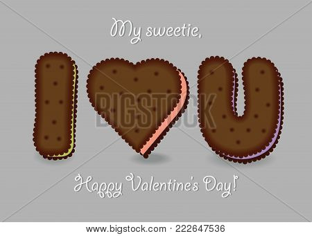 I love you. Chocolate cookies - big heart, letters I and U. My sweetie, Happy Valentines Day. Vector Illustration