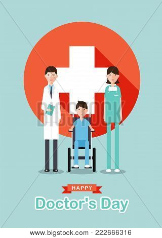 Happy doctor's day with cartoon doctor men , doctor women ,Patient on wheelchair and white cross plus in red circle sign vector design
