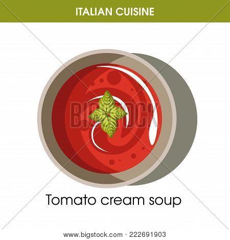 Italian cuisine tomato cream soup traditional dish food icon for restaurant menu or recipe design template. Vector Italy cuisine tomato vegetable cream soup in bowl plate for Italian cafe