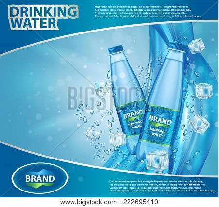 Drinking water ad template design. Vector realistic plastic mineral water bottles with your brand and blue background with water drops and ice cubes.
