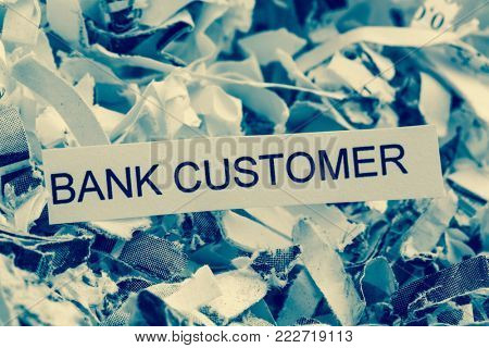 shredded bank customer