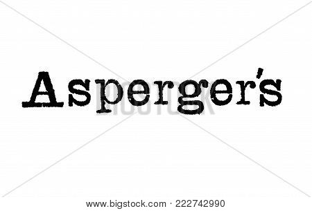 The word Asperger's from a typewriter on a white background