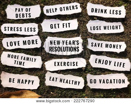 Motivational and inspirational wordings - New year's resolutions concept.