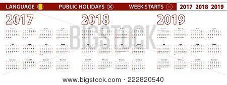 2017, 2018, 2019 year vector calendar in Romanian language, week starts on Sunday.
