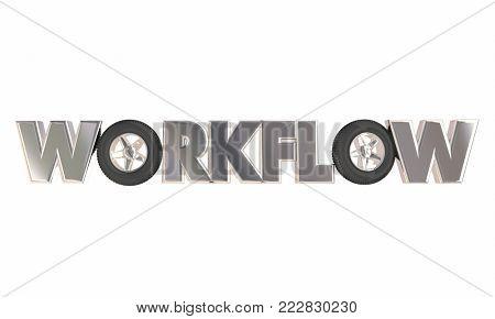 Workflow Process Task Procedure Wheels 3d Illustration