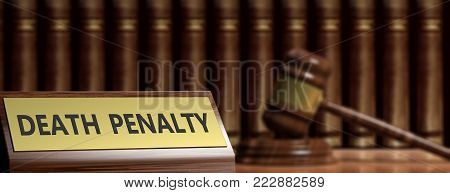 Death penalty concept. Death penalty text on a label and a judge gavel. 3d illustration poster