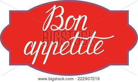 Bon Appetit Hand Lettering. Good Appetite. Handmade Calligraphy