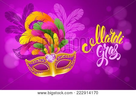 Mardi Gras Carnival design. Luxury golden venetian mask with lush feathers and calligraphy inscription Mardi Gras on bright background with glitters and neon lights. Vector illustration.