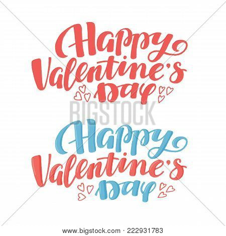 Happy Valentine day greeting text, lettering, typo for cards, banners, postcards, vector illustration isolated on white background. Two variants of hand-written Happy Valentine day greeting text